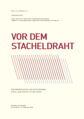 Cover Vor dem Stacheldraht Abschlussbericht Theater Setnet