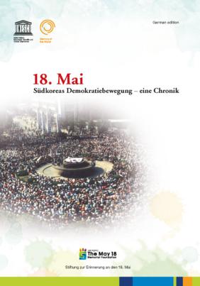 18. Mai. Südkoreas Demokratie Bewegung - eine Chronik
